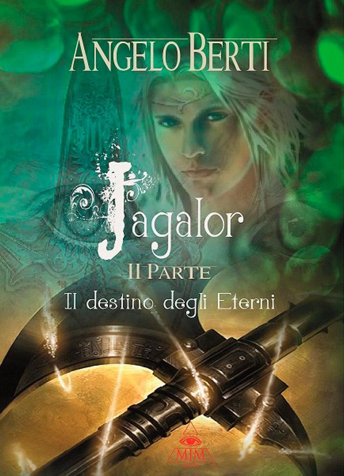 Angelo-Berti-2-Jagalor-il-destino-degli-Eterni